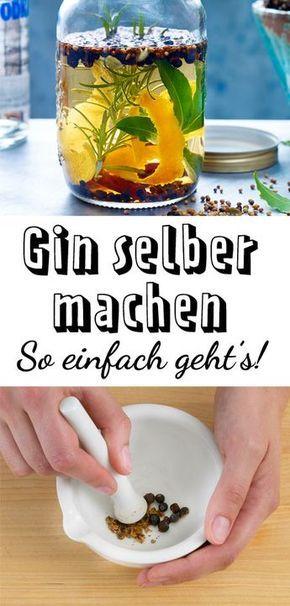 Gin selber machen - so einfach geht's   LECKER