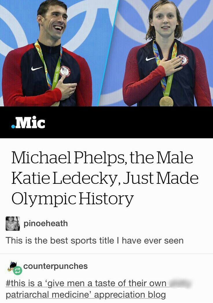 Like I Get The Feminism Of This But Michael Phelps Is The