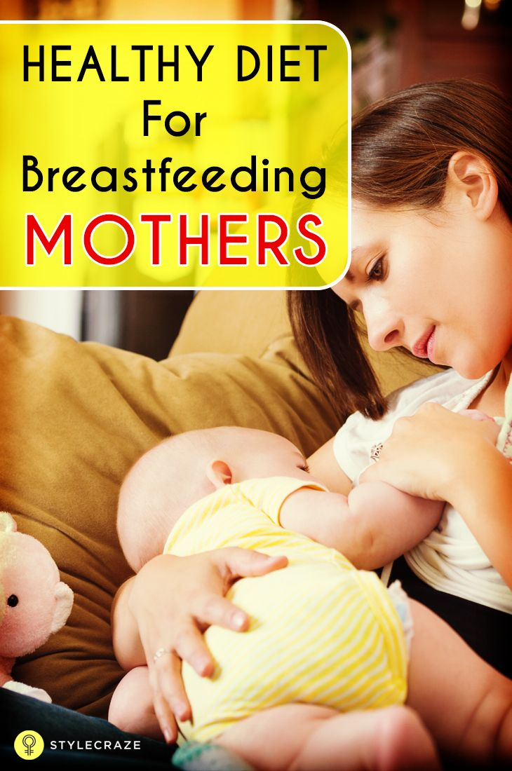 A healthy diet for breastfeeding mother is vital for the ...
