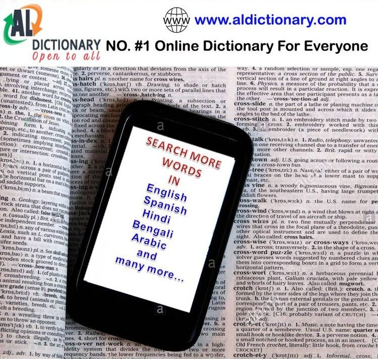 Aldictionary Is An Onlinedictionary With Smart Features To Make Your Learning Easier And Fun Your Learning Gets Easier And Smar Dictionary Grammar Thesaurus