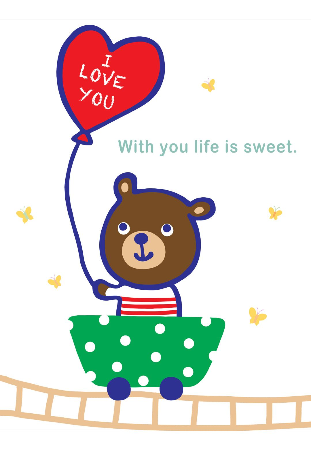 Free Printable With You Life Is Sweet Greeting Card Littlestar