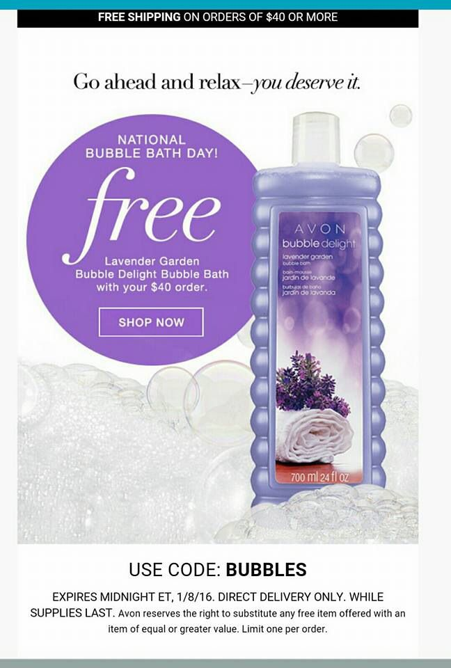One Of My Favorite Products Use Code Bubbles During Checkout And Get A Free Full Size Bubble Bath With Your 40 O Lavender Bubble Bath Avon Bubbles