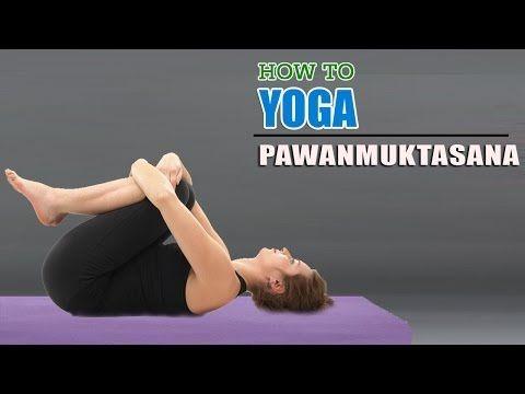 how to do yoga pawanmuktasana arthritis exercise for