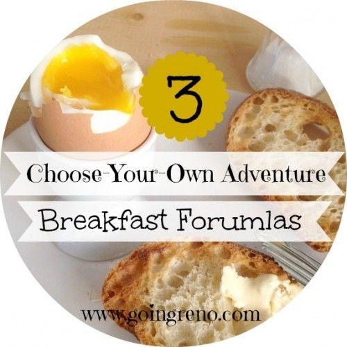 3 Choose-Your-Own-Adventure Easy Breakfast Formulas - Going Reno