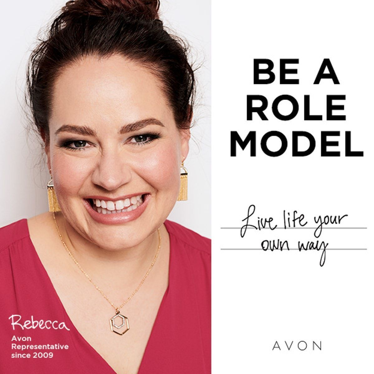 Be a role model! Live life your way as an Avon