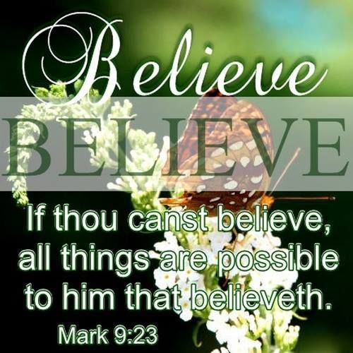 MARK 9:22 | ✽ Faith Filled | Favorite bible verses, Faith in god
