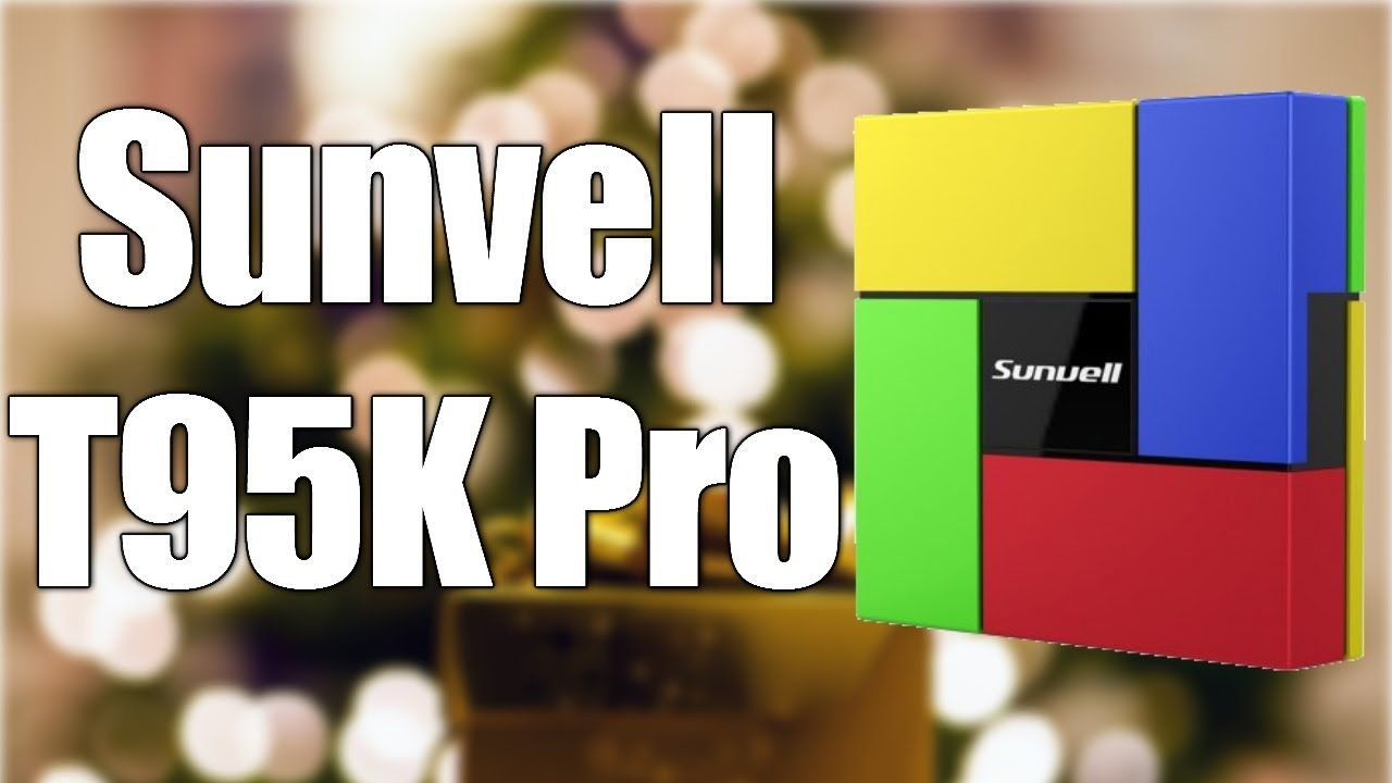 Sunvell T95K Pro Unboxing and Review | TV Box Stop | Box