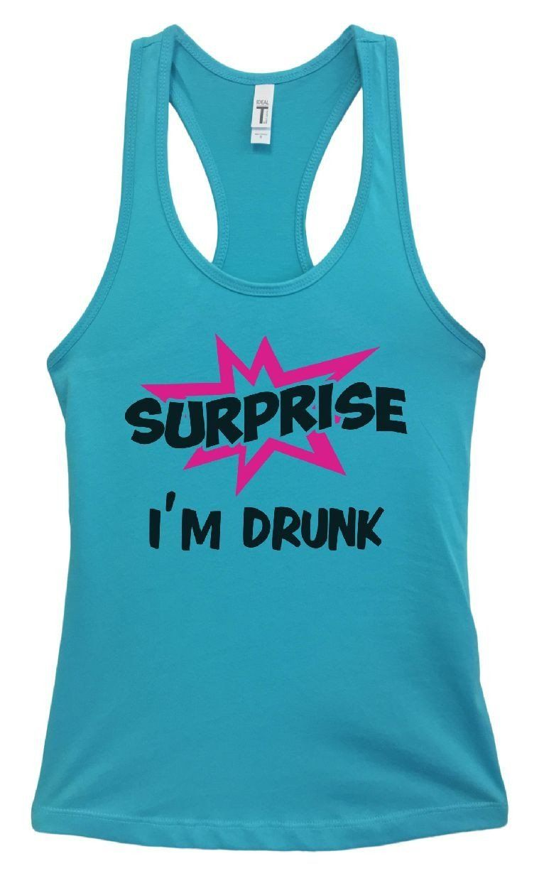 Womens surprise ium drunk grapahic design fitted tank top products