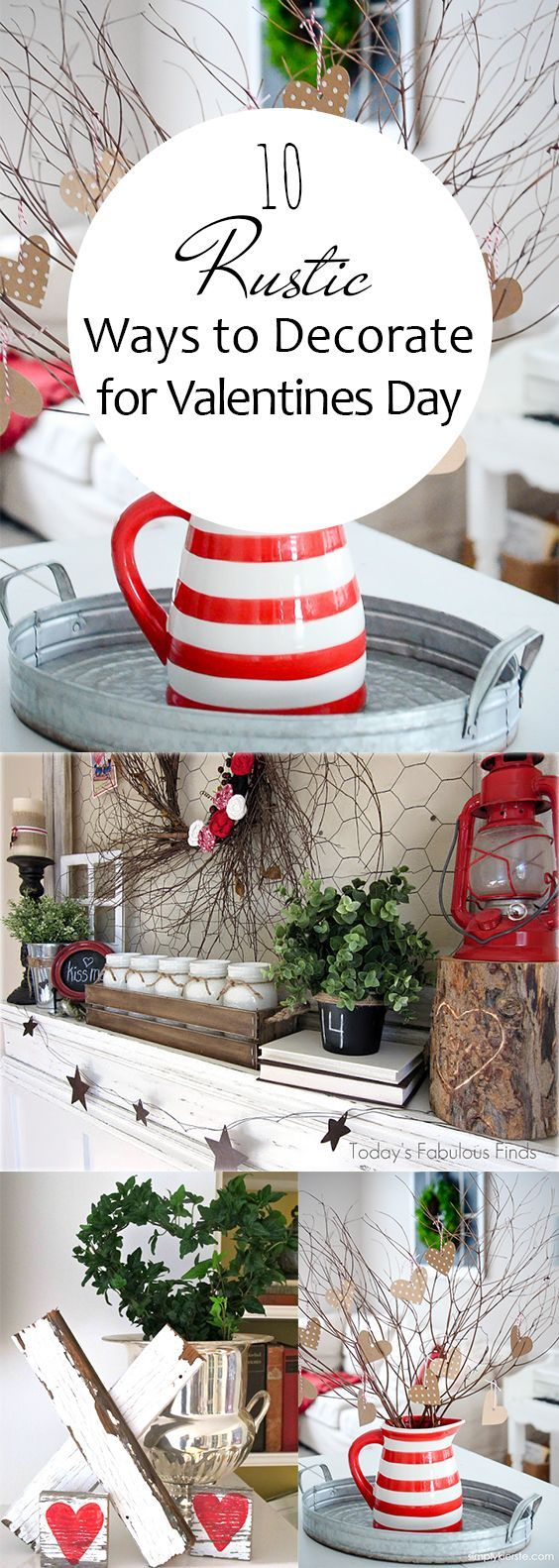 10 Rustic Ways To Decorate For Valentines Day Page 12 Of 12 Diy