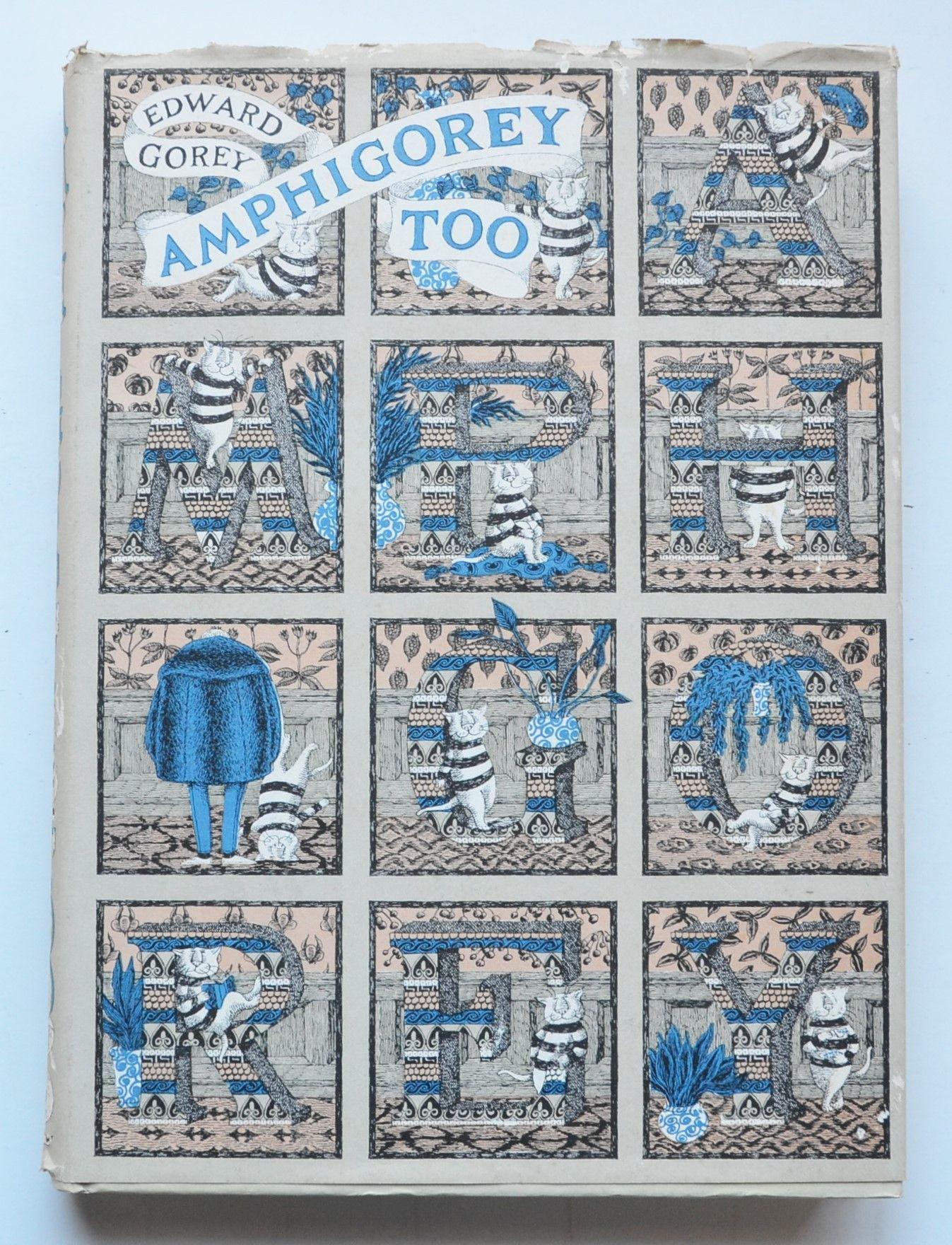 Amphigorey Too By Edward Gorey Edward Gorey Edward Gorey Books Favorite Books