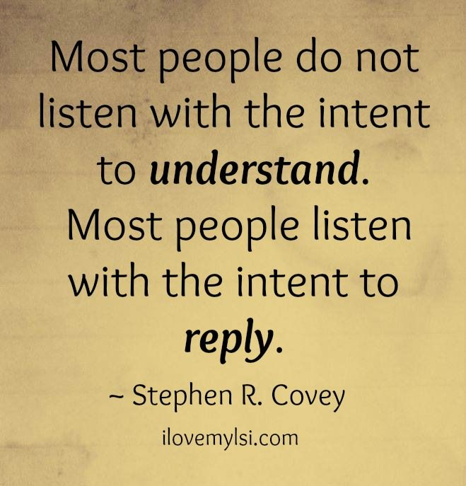 Most People Do Not Listen I Love My Lsi Quotes Words Inspirational Quotes