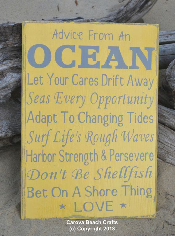 Original, copyright, written by me - Advice Ocean Love Sign - Great ...