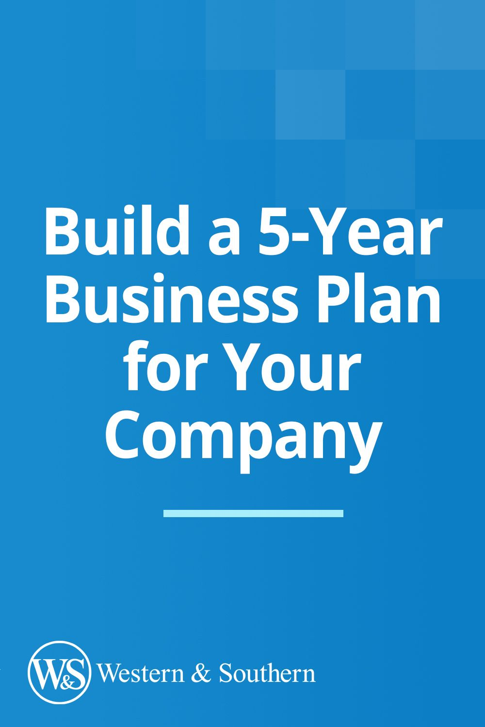 How & Why to Build a 5Year Business Plan for Your Company