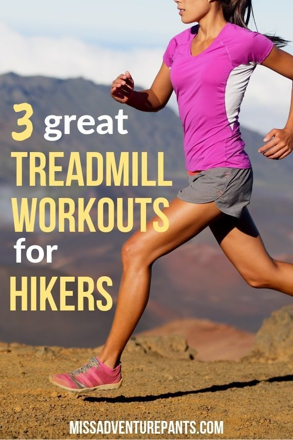 Use these 3 essential hiking treadmill workouts to get in shape for the trail without leaving the gy...