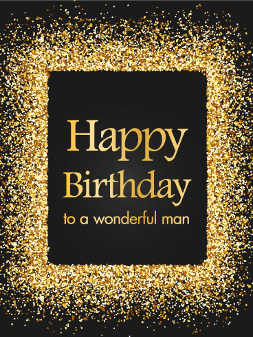 Golden Sparkle Happy Birthday Card This Striking Black And Gold Is A Wonderful Way For You To Wish An Equally Man Very