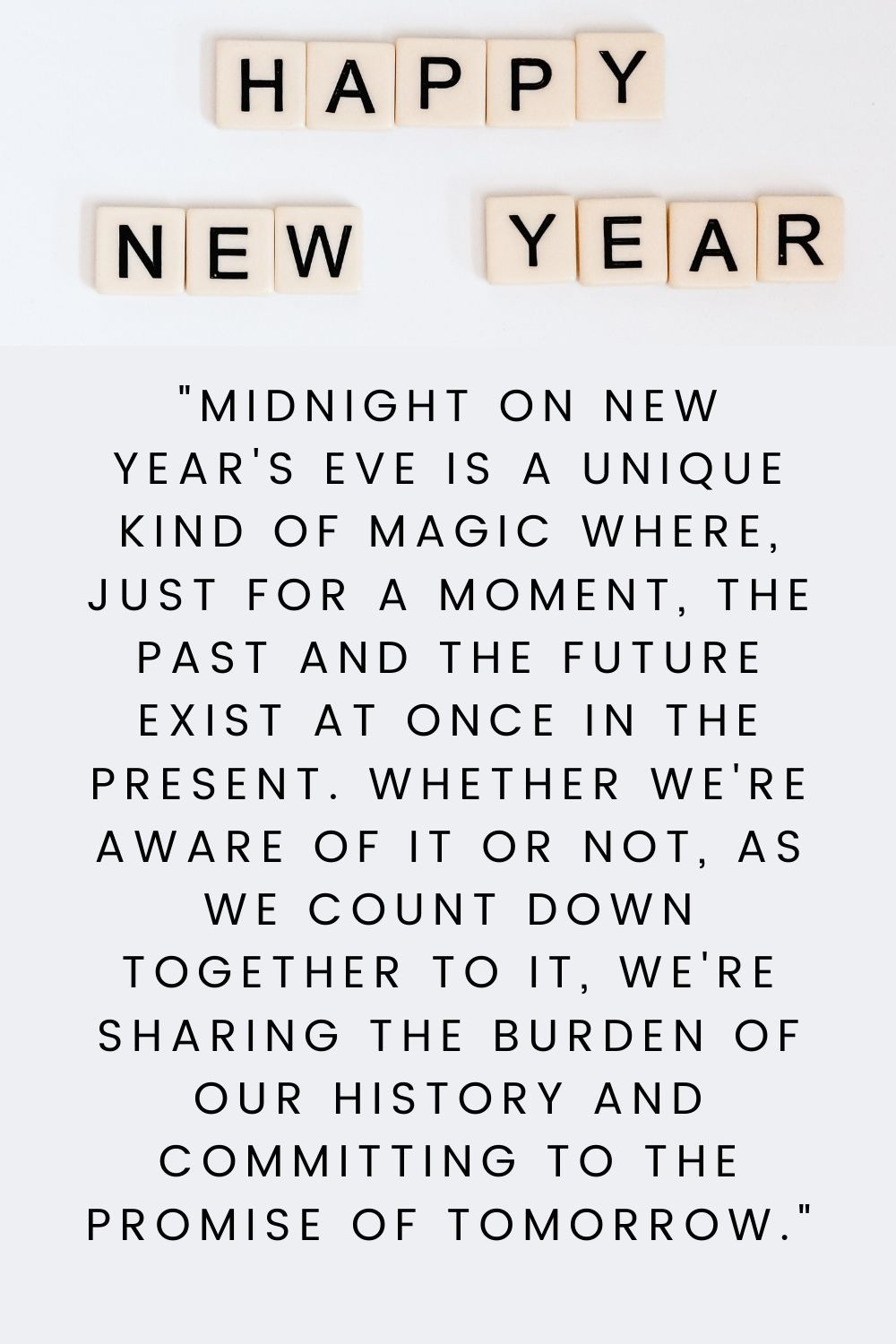 8 Positive Quotes 2021 New Year Post 2282020 For last years words belong to last years language and next years words await another voice.