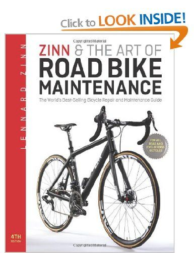 zinn the art of road bike maintenance the world s bestselling rh pinterest co uk Transit Repair Manual Lennard Zinn Bike Fit