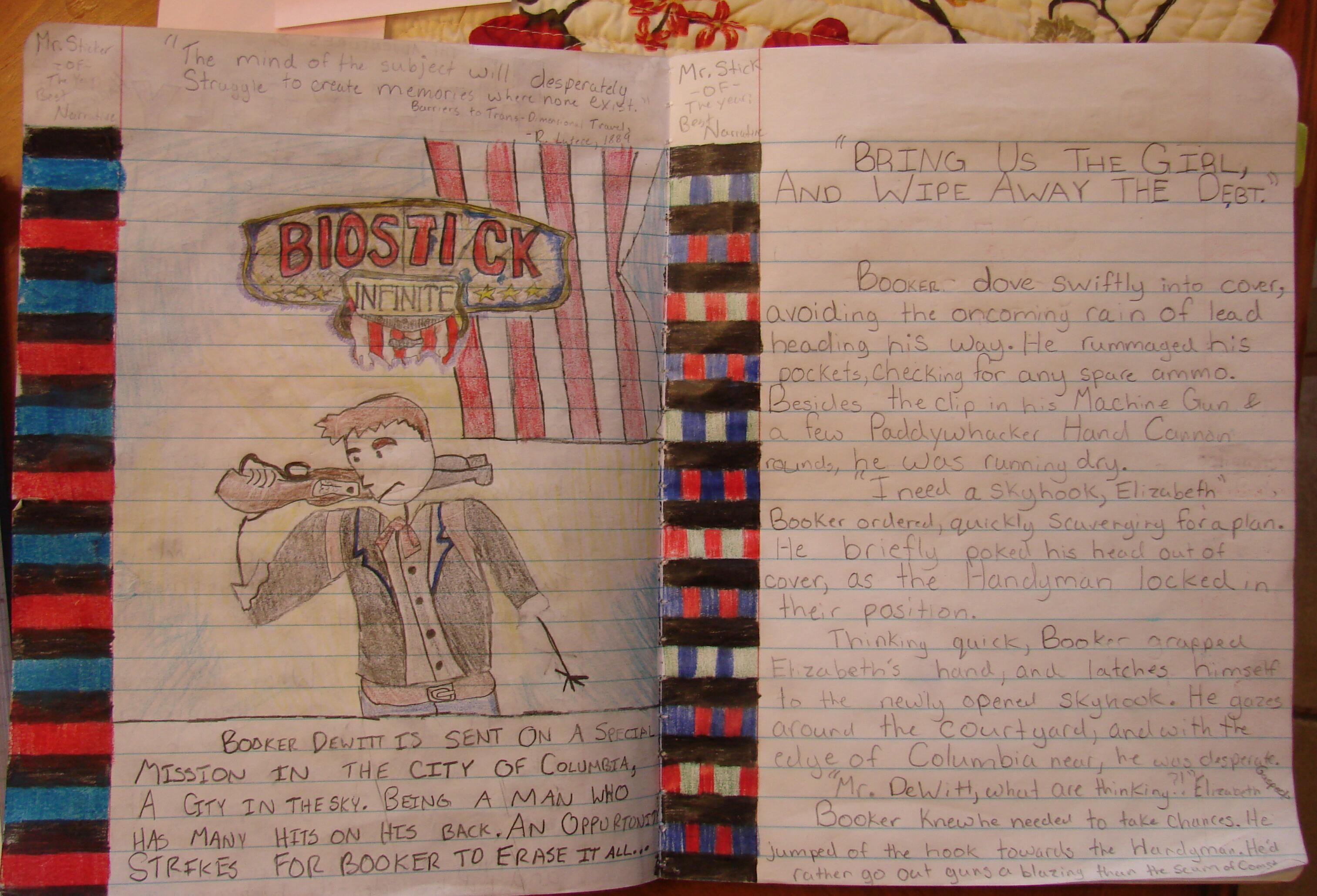 Cyrus wrote a narrative, inspired by the video game we both played during the 2013 school year: Bioshock: Infinite.  I love that his story became Biostick.  I'll will miss this 8th grader's sense of humor.