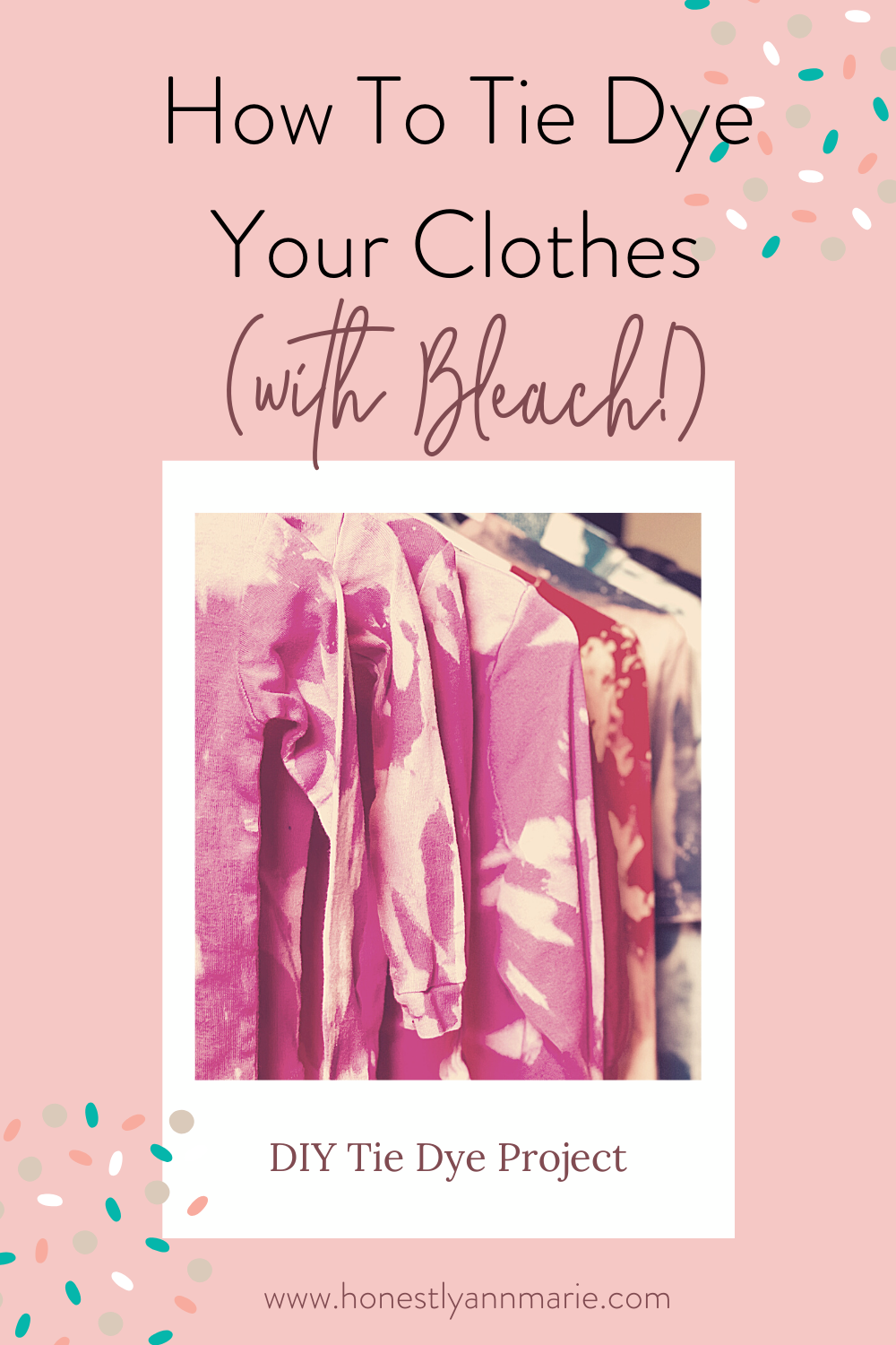 """Tie Dye Week"" is going strong over here, and I hope you love today's colorful activity! I am pumped to share with you a simple way to use tie dye (really, it's kind of a ""reverse"" tie dye situation), to revamp some clothes that may have been headed out of your closet and make them feel like they're brand. spanking. new! tie dye project, diy tie dye, tie dye with bleach, tie dye instructions, how to tie dye"
