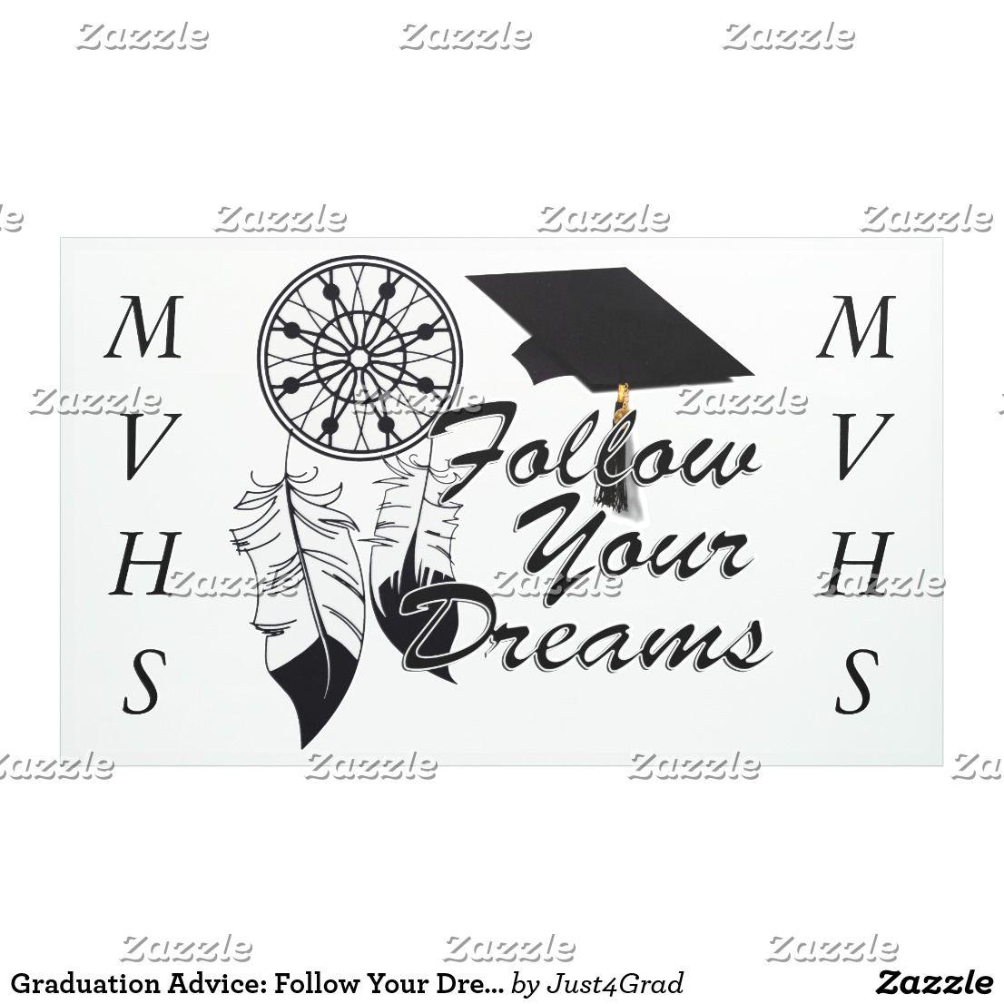 Graduation Advice Follow Your Dreams Banner