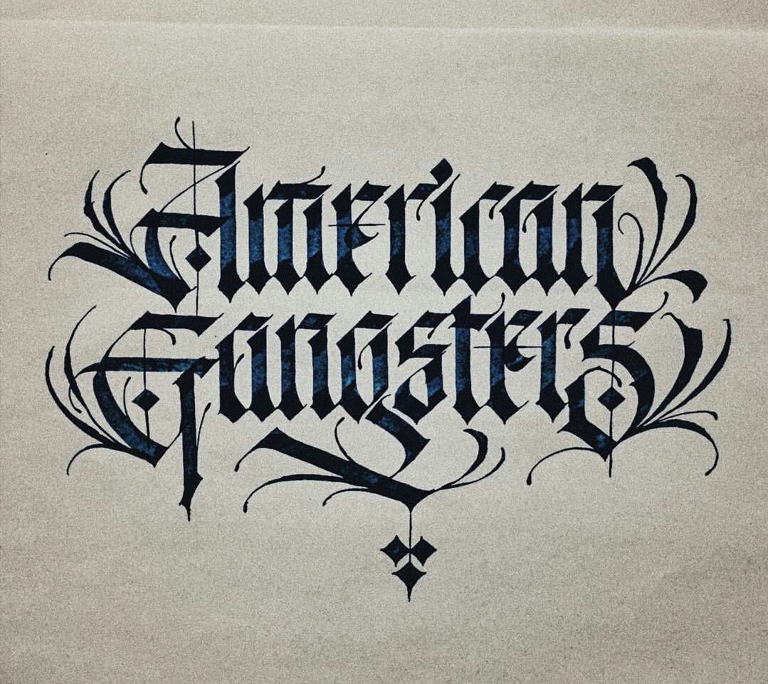 American gangsters lettering calligraphy pinterest