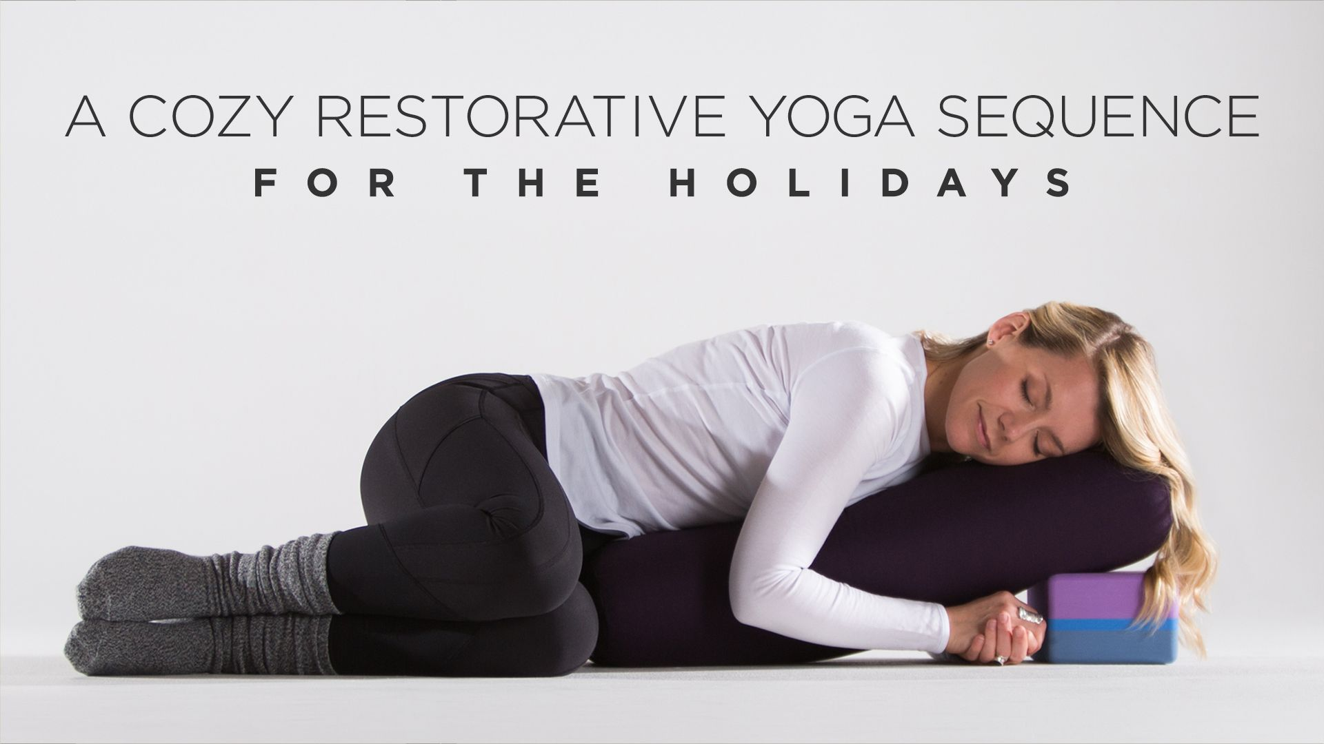 A Cozy Restorative Yoga Sequence For The Holidays Restorative Yoga Sequence Restorative Yoga Relaxing Yoga