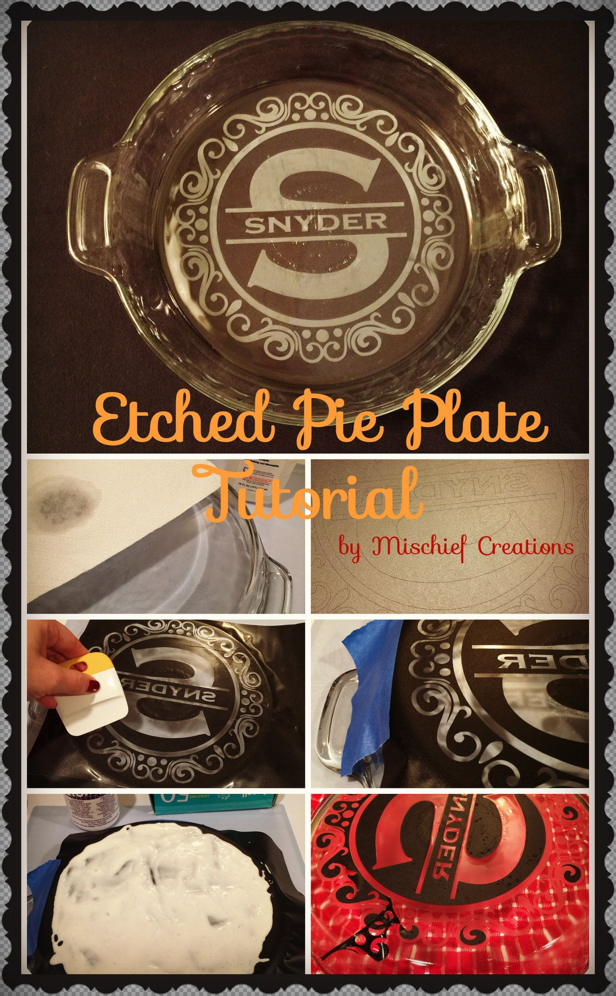Etched Pie Plate Tutorial   cameo   Etched gifts, Cricut