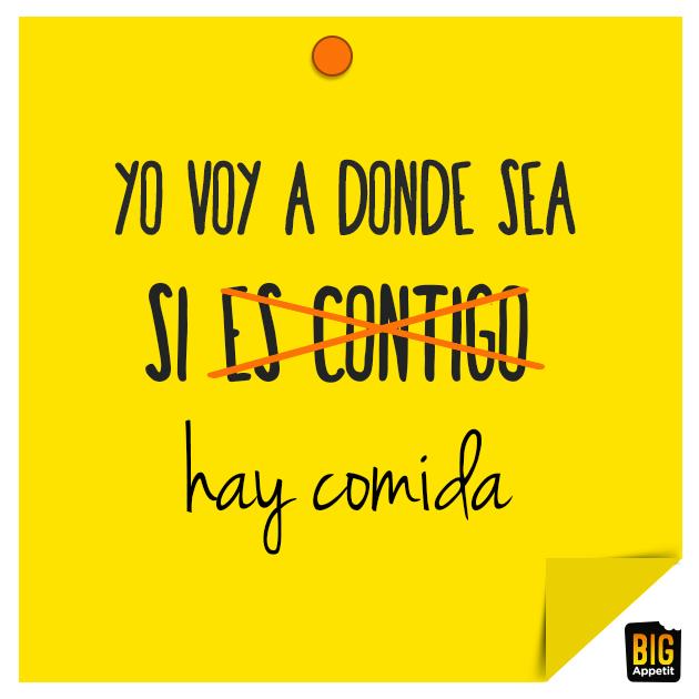 Humor Amor Comida Frase Bigappetit Humor Sano Pinterest El