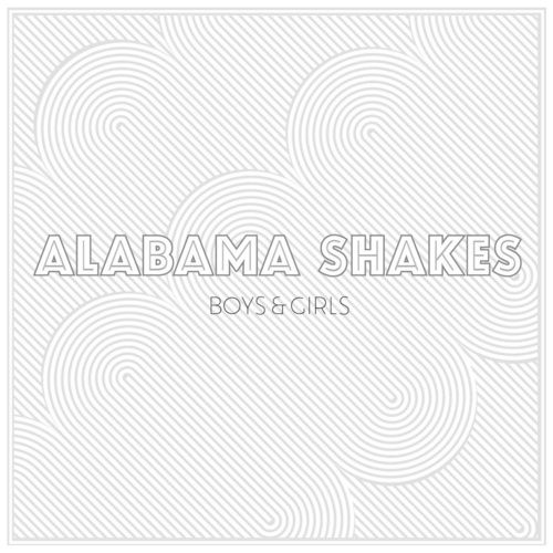 Album Alabama Shakes Boys And Girls Gift Guide For Her