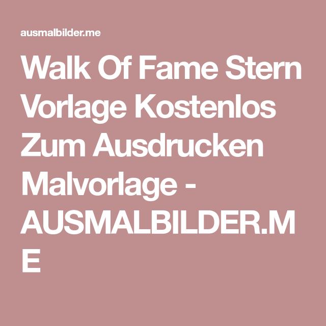 Walk Of Fame Stern Vorlage Kostenlos Zum Ausdrucken Malvorlage ...