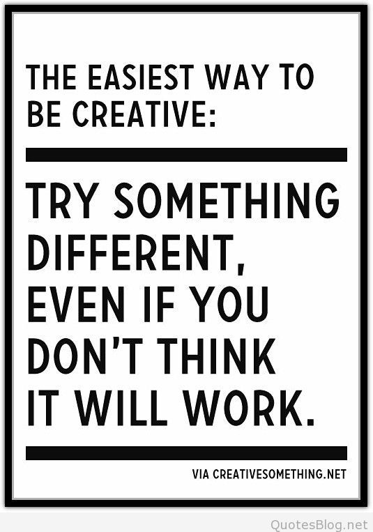 Try Something Different Quote Quotes