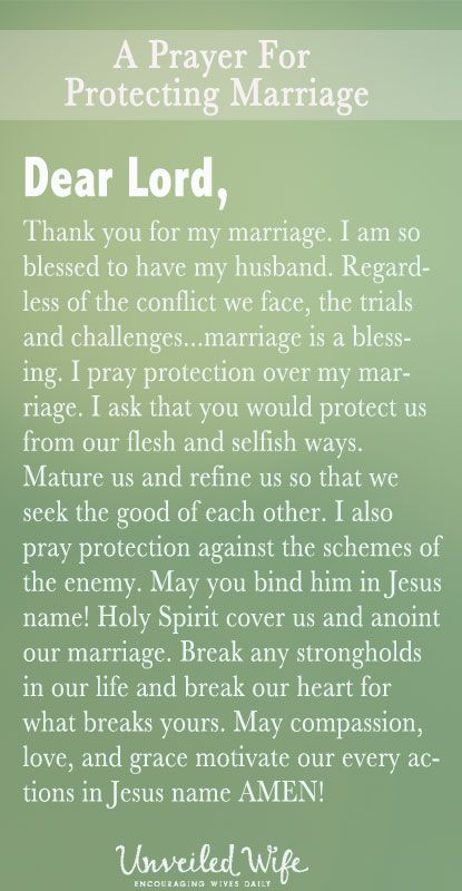 Prayer Of The Day – Protecting My Marriage --- Dear Lord, Thank you for my marriage. I am so blessed to have my husband. Regardless of the conflict we face, the trials and challenges…marriage is a blessing. I pray protection over my marriage. I ask that you […]… Read More Here http://unveiledwife.com/prayer-day-protecting-my-marriage/ #marriage #love