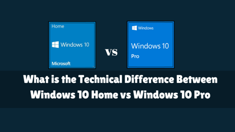 What Is The Technical Difference Between Windows 10 Home Vs
