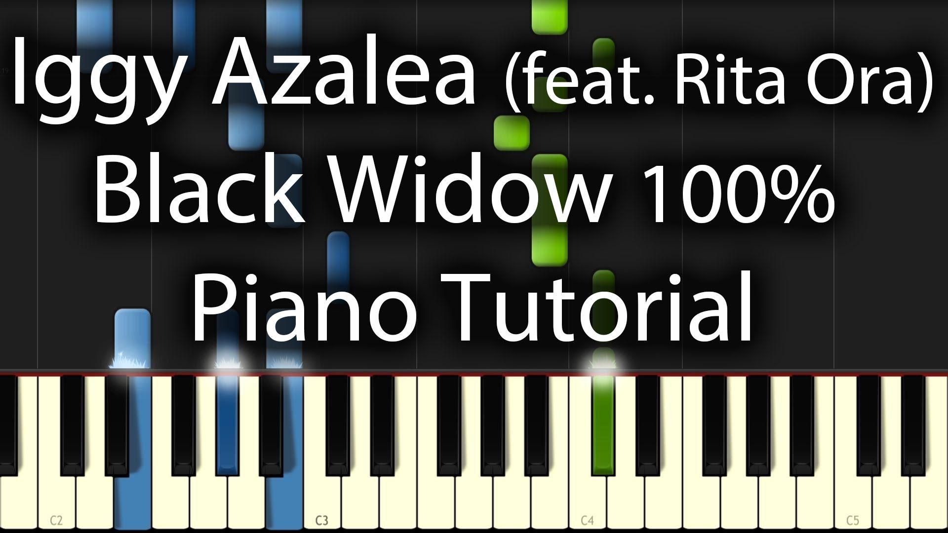 Iggy Azalea Feat Rita Ora Black Widow Tutorial How To Play On