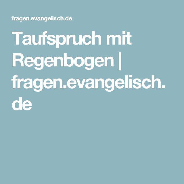 Taufspruch Mit Regenbogen Fragenevangelischde Taufe