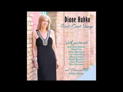 Diane Hubka -  West Coast Blues - YouTube