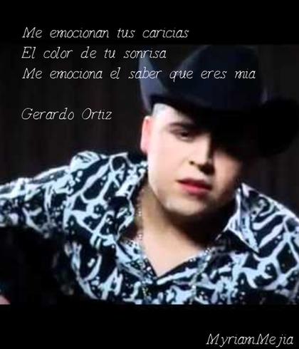 Gerardo Ortiz Me Emocionas Gerardo Ortiz Musica Canciones Cartel