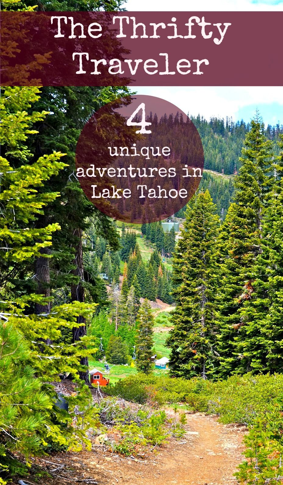 Exploring Lake Tahoe in the summer: 4 unique adven