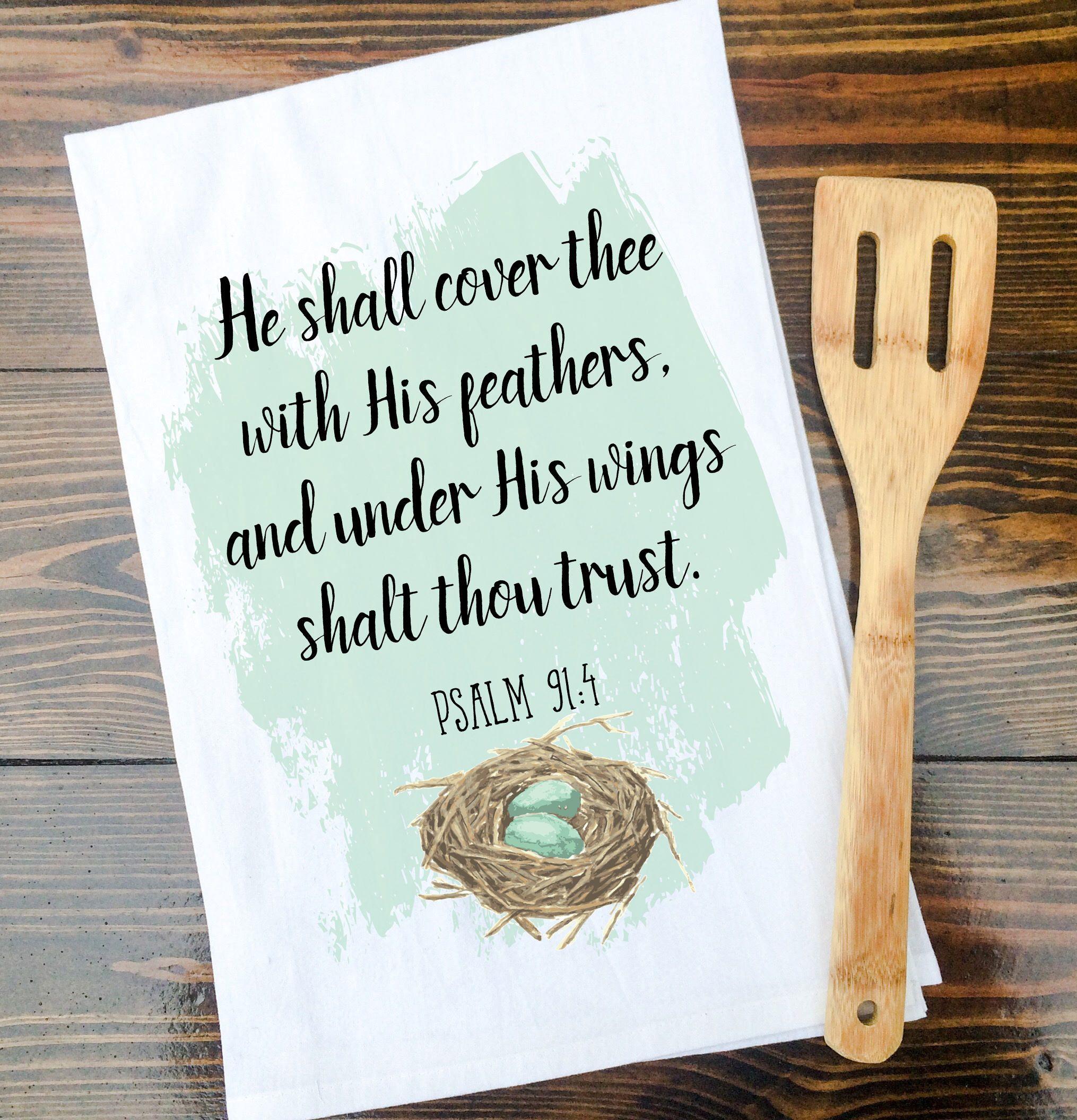 Psalm 91:4 Scripture Kitchen Towel, Tea Towel, Flour Sack Towel ...