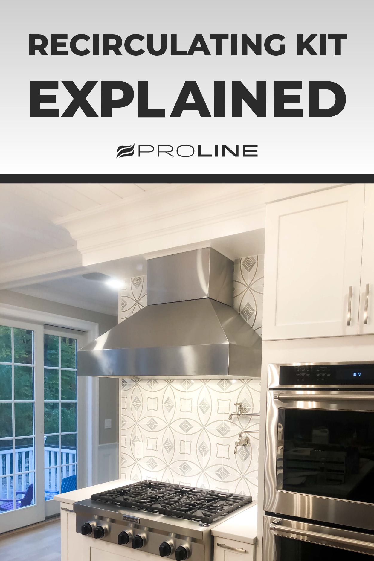 What Is A Recirculating Kit Explained Space Makeover Ductless Range Hood Proline Range Hood