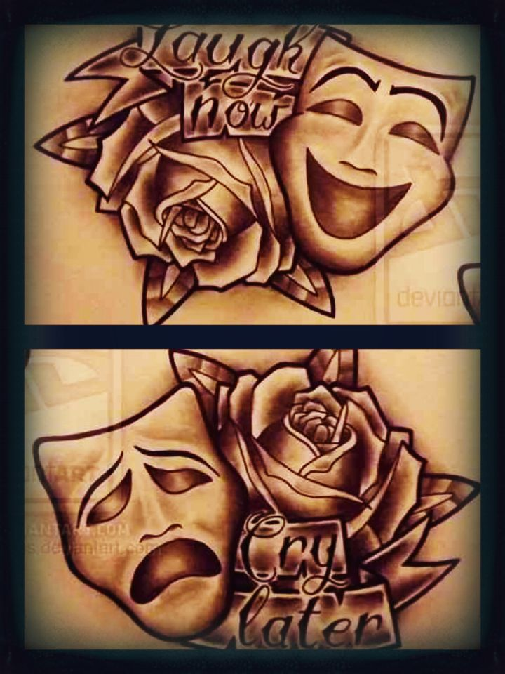 Laugh Now Cry Later Mask : laugh, later, Laugh, Now,Cry, Later, Theater, Tattoo,