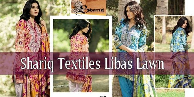 4f577a7310 Shariq Textiles Libas Lawn 2017 It has been presented by a beautiful and  cute models.