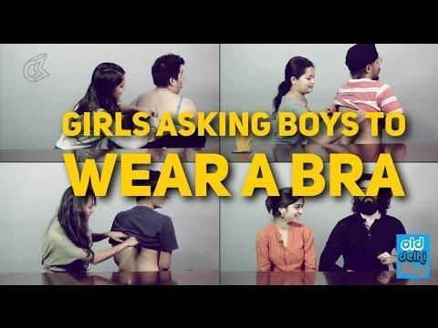 4849ece49d Girls Asking Boys To Wear A BRA