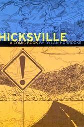 Hicksville: Dylan Horrocks