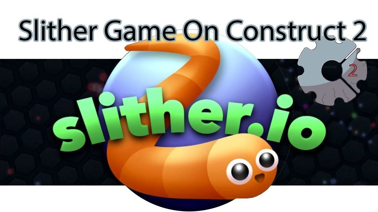 Tutorial Slither Game On Construct 2 | construct