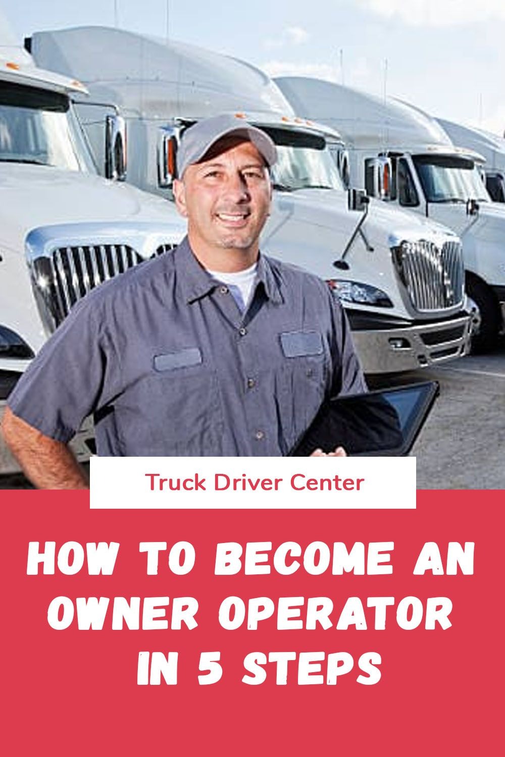 How to an owner operator in 5 steps in 2020 truck