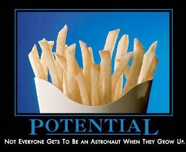I need fries