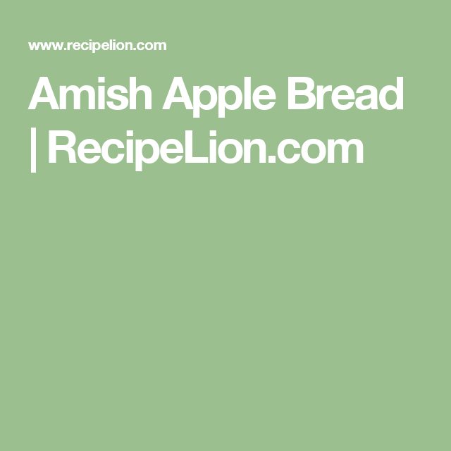 Amish Apple Bread | RecipeLion.com