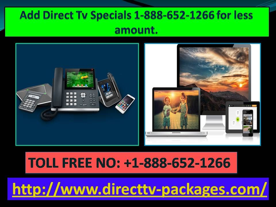 Add Direct Tv Specials 18886521266 for less amount.