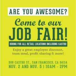 Are you interested in joining the Project Juice team?! We're hiring! Come to our job fair at our newest Castro location.